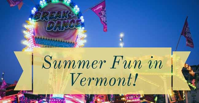 Summer Fun Vermont