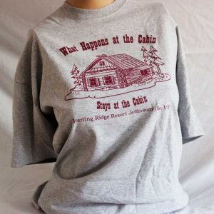 What Stays at the Cabin T Shirt- Grey